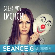 Gerer-vos-emotions-seance-6