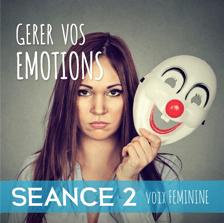 Gerer-vos-emotions-seance-2