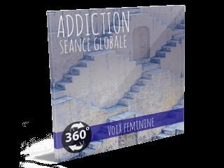 ADDICTIONS - Se libérer d'une addiction