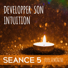 developper-son-intuition-seance-5